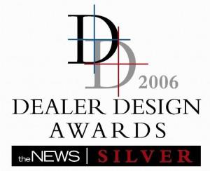 Silver Winner of the 2006 Dealer Design Awards